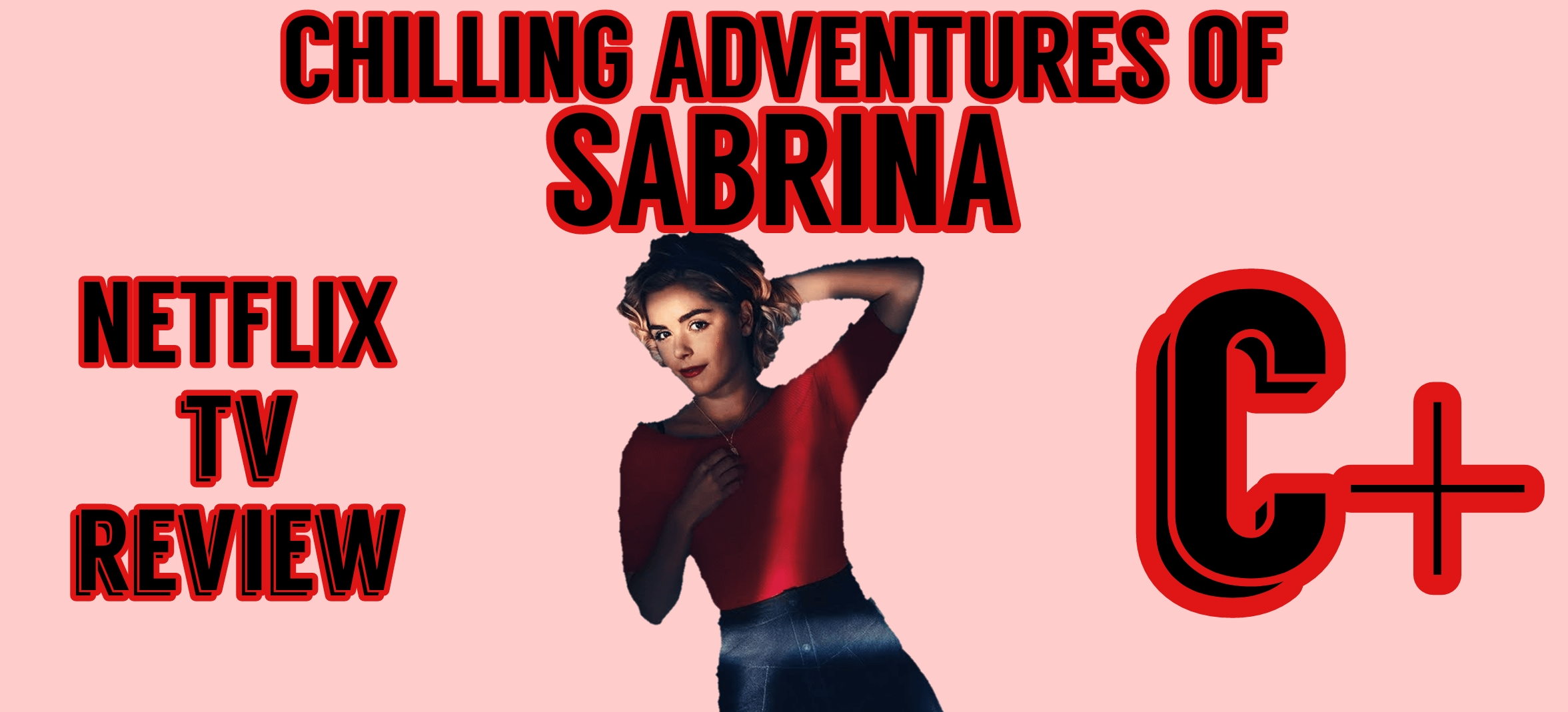 Chilling Adventures Of Sabrina Part 2 Review Tv And City